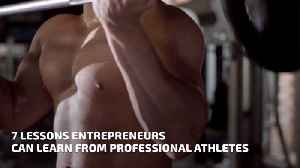 What Entrepreneurs Can Learn From Athletes [Video]