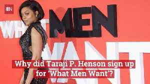 Why Taraji P. Henson Wanted To Be In 'What Men Want' [Video]