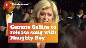 Gemma Collins And Naughty Boy Will Release Song Together [Video]
