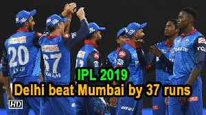 IPL 2019 | Match 3 | All-round effort helps Delhi beat Mumbai by 37 runs [Video]