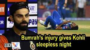 IPL 2019 | Bumrah's injury gives Kohli sleepless night, pacer fit [Video]
