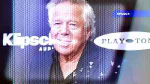 Robert Kraft Apologizes After Charges of Soliciting Prostitution [Video]
