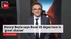 Danny Boyle Isn't Happy He Is Off Latest Bond Movie [Video]