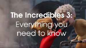 The Incredibles 3: All you need to know [Video]
