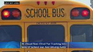 St. Cloud Teen Cited For Crashing Into Side Of School Bus, Driving Away [Video]