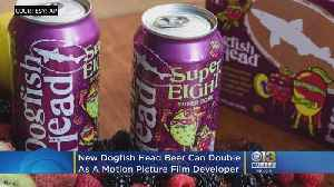 Reel-y? New Dogfish Head Beer Can Double As Motion Picture Film Developer [Video]