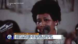 Aretha Franklin gospel concert documentary to be shown at DIA [Video]