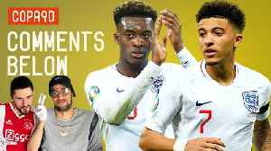 Can Sancho & Hudson-Odoi Be England's Robben & Ribery? | Comments Below [Video]
