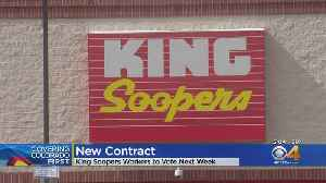 King Soopers, Union Agree On New Contract [Video]