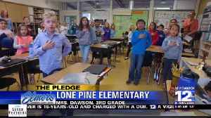 The Pledge: Lone Pine Elementary School, Mrs. Dawson, 3rd Grade