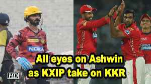 IPL 2019 | Match 6 | Preview | All eyes on Ashwin as KXIP take on KKR [Video]
