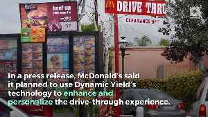 McDonald's to Customize Drive-Through Windows With Artificial Intelligence [Video]