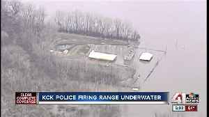 Floodwaters inundate KCKPD's firing range [Video]