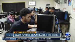 Amazon paying for computer classes at high schools [Video]