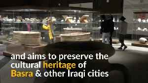 Iraq's looted relics find home in new Basra museum [Video]