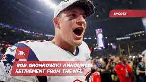 News video: The Gronk Is Retiring