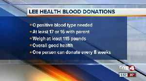 Lee Health in need of O Positive blood donations [Video]