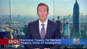 Rockland County To Declare Measles State Of Emergency [Video]
