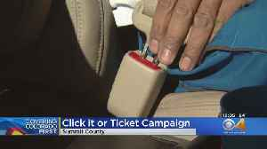 CDOT Targets Summit County In 'Click It Or Ticket' Campaign [Video]