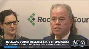 Rockland County State Of Emergency Over Measles [Video]