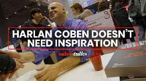 Prolific author Harlan Coben says the best writers are filled with self-hatred [Video]