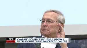 Oakland County Executive L. Brooks Patterson says he has stage-4 pancreatic cancer [Video]