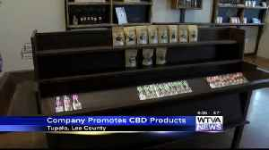 Tupelo business hopes to educate about CBD [Video]
