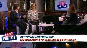 Raw Politics: MEPs discuss upcoming copyright directive [Video]