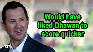 IPL 2019 | Would have liked Dhawan to score quicker: Ponting [Video]
