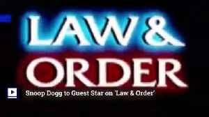 Snoop Dogg to Guest Star on 'Law & Order' [Video]