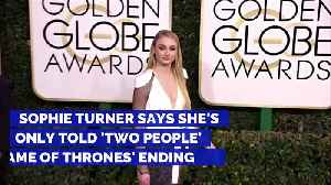 Sophie Turner Says She's Only Told 'Two People' 'Game of Thrones' Ending [Video]
