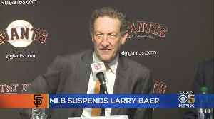 Giants CEO Larry Baer Suspended By MLB Following Altercation With Wife [Video]
