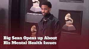 Big Sean Addresses His Mental Health Issues On Video [Video]