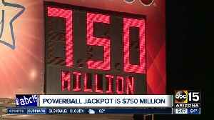 Powerball jackpot up to $750 million! [Video]