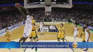 Top NBA Prospects Playing In NCAA Tournament [Video]