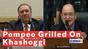 Mike Pompeo Grilled By House Foreign Affairs Committee On Response To Khashoggi's Murger [Video]
