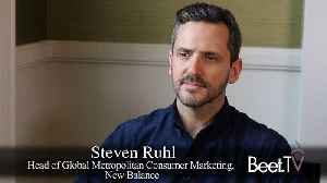 New Balance's Ruhl Describes The Hybrid Approach To Advertising Resources [Video]