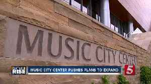 Music City Center looking towards expansion [Video]