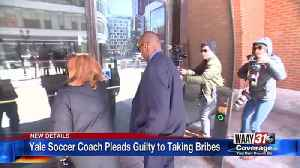 Yale Soccer Coach Pleads Guilty to Taking Bribe [Video]