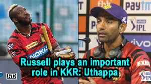 IPL 2019 | Russell plays an important role in KKR: Uthappa [Video]