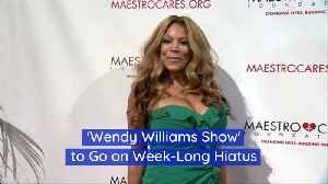 Wendy Williams Show Will Take A Break For A Week [Video]