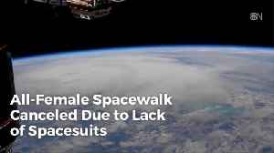 Not Enough Spacesuits For All Female Spacewalk [Video]