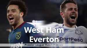 West Ham v Everton: Premier League match preview [Video]