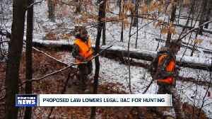 Bill would lower threshold for hunting while intoxicated [Video]