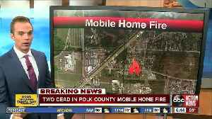 Deputies: Two people killed in mobile home fire in Polk Co. [Video]