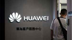 Huawei Bashes U.S. Government [Video]