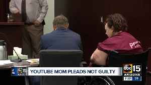 Maricopa mom accused of abuse pleads not guilty [Video]