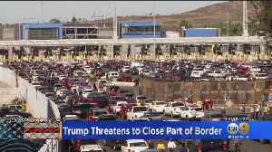 President Trump Threatens To Close US-Mexico Border [Video]