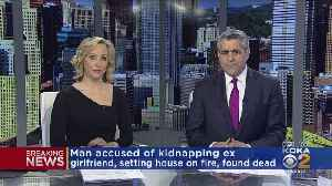 Man Accused Of Kidnapping Ex-Girlfriend, Arson Found Dead [Video]
