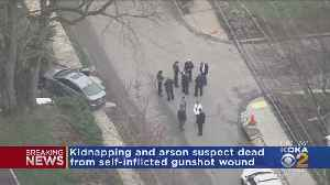 Kidnapping, Arson Suspect Dead From Self-Inflicted Gunshot Wound [Video]